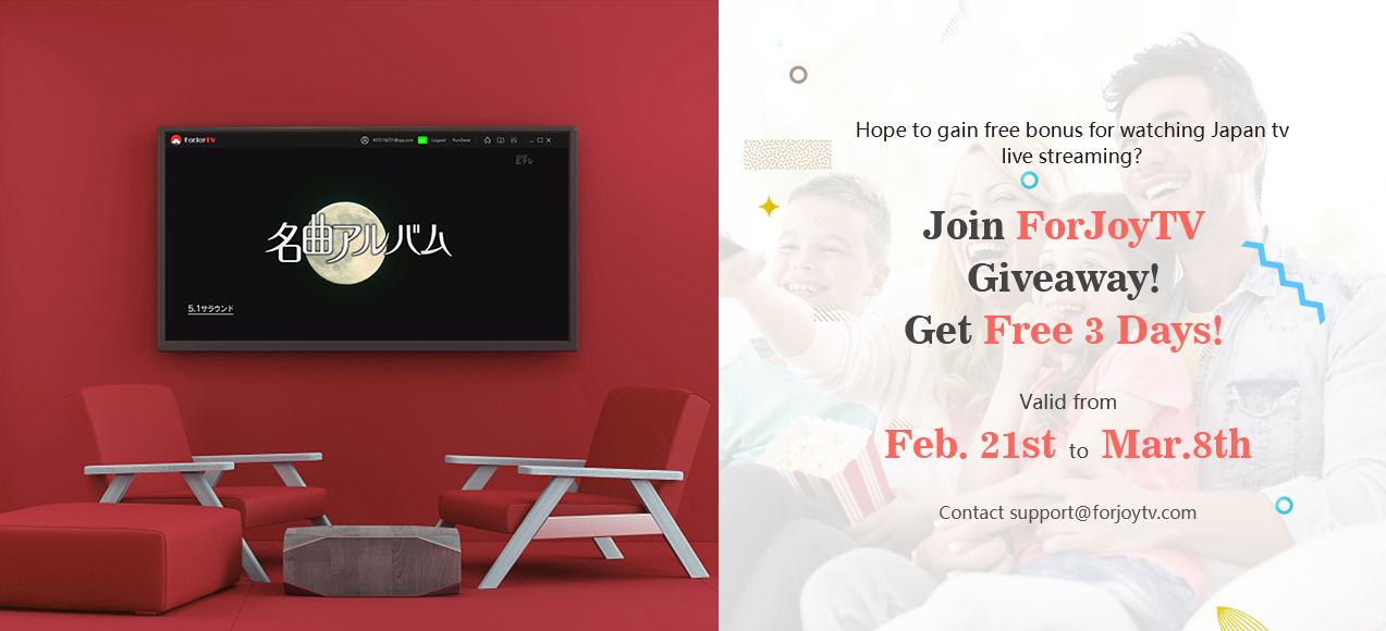 ForJoyTV Giveaway: Hope to gain free bonus to watch Japan TV